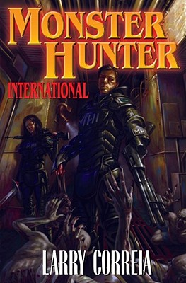Monster Hunter International - Correia, Larry