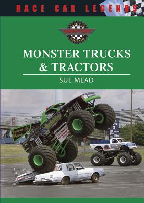 Monster Trucks & Tractors - Mead, Sue