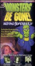 Monsters Be Gone: Bedtime Survival Kit