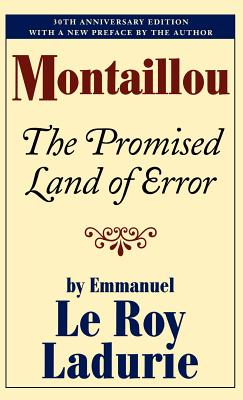 Montaillou: The Promised Land of Error - Le Roy Ladurie, Emmanuel