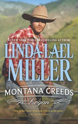 Montana Creeds: Logan - Miller, Linda Lael