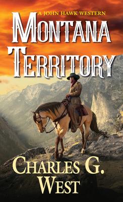 Montana Territory - West, Charles G