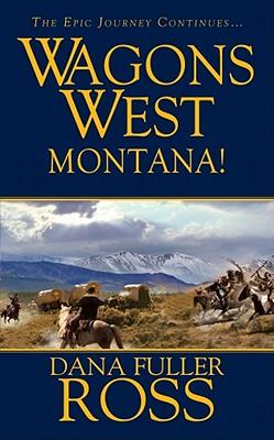 Montana! - Ross, Dana Fuller