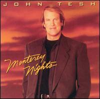 Monterey Nights - John Tesh