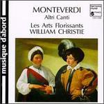 Monteverdi: Altri Canti-Madrigaux Extraits Des VII et VIII Livres