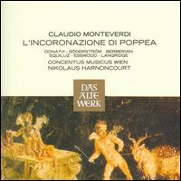 Monteverdi: L'Incoronazione di Poppea - Carlo Gaifa (vocals); Cathy Berberian (vocals); Concentus Musicus Wien; Elisabeth Söderström (vocals);...