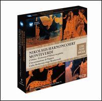 Monteverdi: L'Orfeo' Il ritorno d'Ulisse in patria; L'Incoronazione di Poppea -