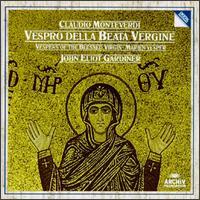 Monteverdi: Vespro della Beata Vergine - Alastair Miles (bass); Ann Monoyios (soprano); Bryn Terfel (bass); English Baroque Soloists;...