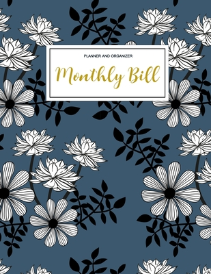 Monthly Bill Planner and Organizer: Finance Monthly & Weekly Budget Planner Expense Tracker Bill Organizer Journal Notebook - Budget Planning - Budget Worksheets -Personal Business Money Workbook - Correia, Jada
