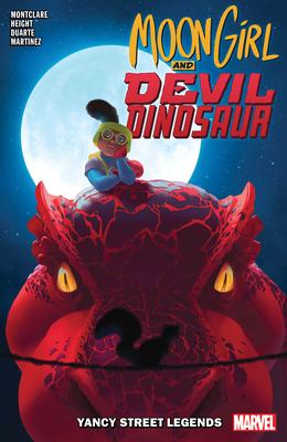 Moon Girl And Devil Dinosaur Vol. 8: Yancy Street Legends - Montclare, Brandon
