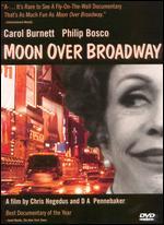 Moon over Broadway - Chris Hegedus; D.A. Pennebaker