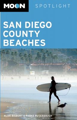 Moon Spotlight San Diego County Beaches - Bisbort, Alan, and Puterbaugh, Parke