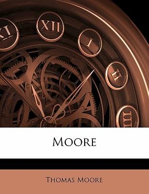 Moore - Moore, Thomas (Creator)