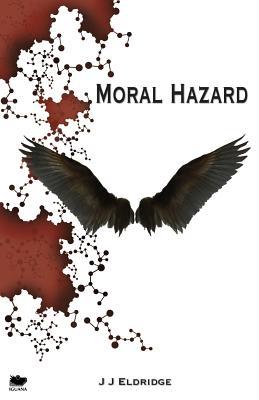 Moral Hazard - Eldridge, J J