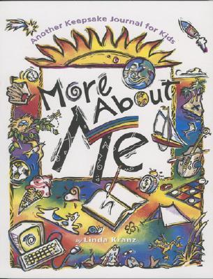 More about Me: Another Keepsake Journal - Kranz, Linda