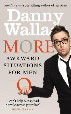 More Awkward Situations for Men - Wallace, Danny