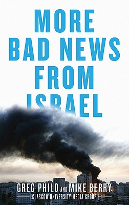 More Bad News From Israel - Philo, Greg, and Berry, Mike