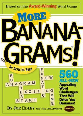 More Bananagrams!: An Official Book - Edley, Joe, and Nathanson, Abe And Rena (Creator)