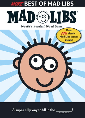 More Best of Mad Libs - Price, Roger, and Stern, Leonard