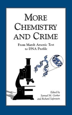 More Chemistry and Crime - Gerber, Samuel M