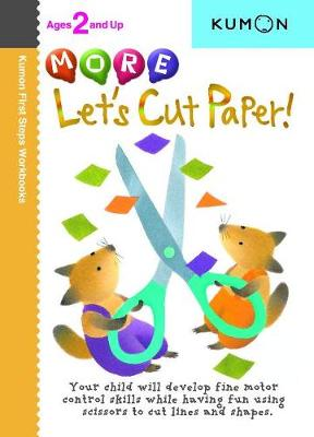 More Let's Cut Paper! - Kumon Publishing (Creator)