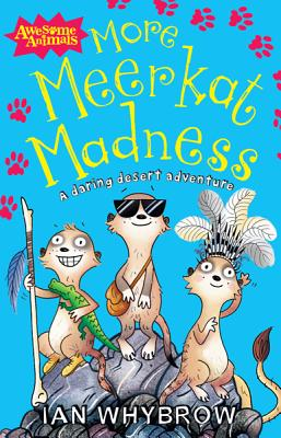 More Meerkat Madness - Whybrow, Ian