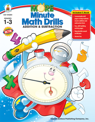 More Minute Math Drills: Addition & Subtraction - Carson-Dellosa Publishing (Compiled by)