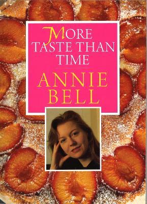 More Taste Than Time - Bell, Annie