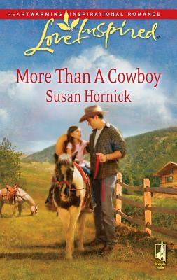 More Than a Cowboy - Hornick, Susan