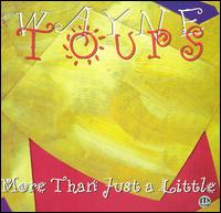 More Than Just a Little - Wayne Toups