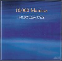 More Than This [US] - 10,000 Maniacs
