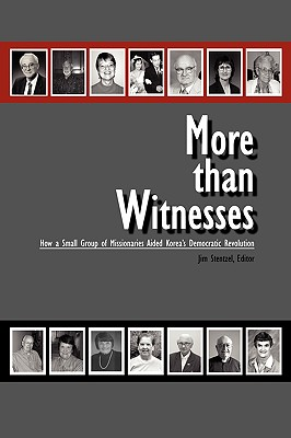 More Than Witnesses - Stentzel, Jim (Editor), and Mng Group, Group (Commentaries by)