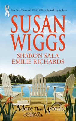 More Than Words: Stories of Courage - Wiggs, Susan, and Sala, Sharon, and Richards, Emilie