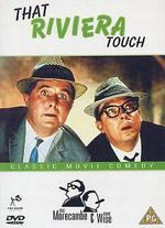 Morecambe and Wise: That Riviera Touch