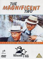 Morecambe and Wise: The Magnificent Two