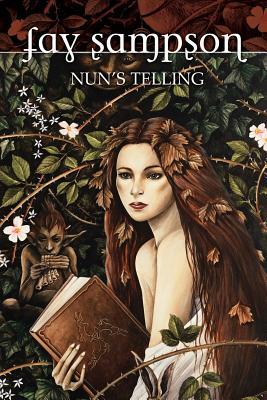 Morgan Le Fay 2: Nun's Telling - Sampson, Fay
