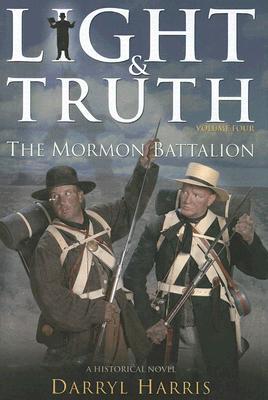 Mormon Battalion - Harris, Darryl