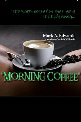 Morning Coffee - Edwards, Mark
