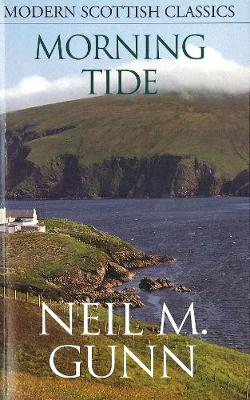 Morning Tide - Gunn, Neil