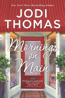 Mornings on Main: A Small-Town Texas Novel - Thomas, Jodi