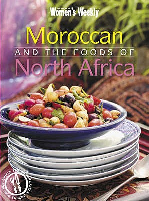 Moroccan and the Foods of North Africa - The Australian Women's Weekly