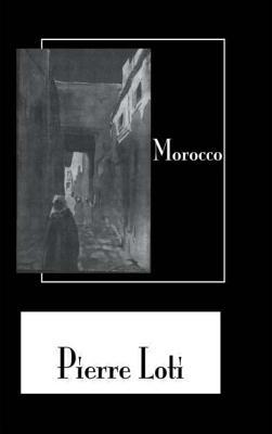 Morocco - Loti, Pierre
