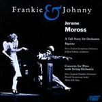 Moross: Frankie & Johnny