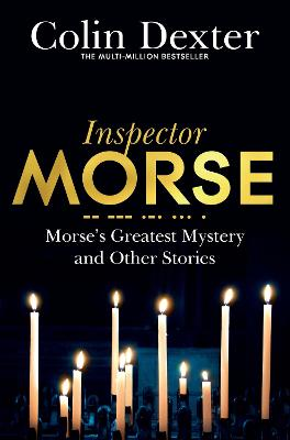 Morse's Greatest Mystery and Other Stories - Dexter, Colin