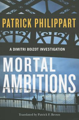 Mortal Ambitions - Philippart, Patrick