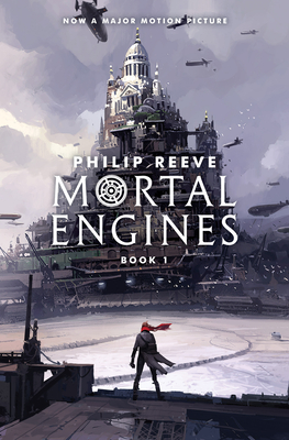 Mortal Engines (Mortal Engines, Book 1), Volume 1 - Reeve, Philip