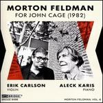 Morton Feldman: For John Cage (1982)