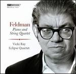 Morton Feldman: Piano and String Quartet