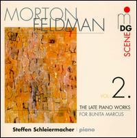 Morton Feldman: The Late Piano Works, Vol. 2 - Steffen Schleiermacher (piano)