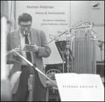 Morton Feldman: Voices & Instruments